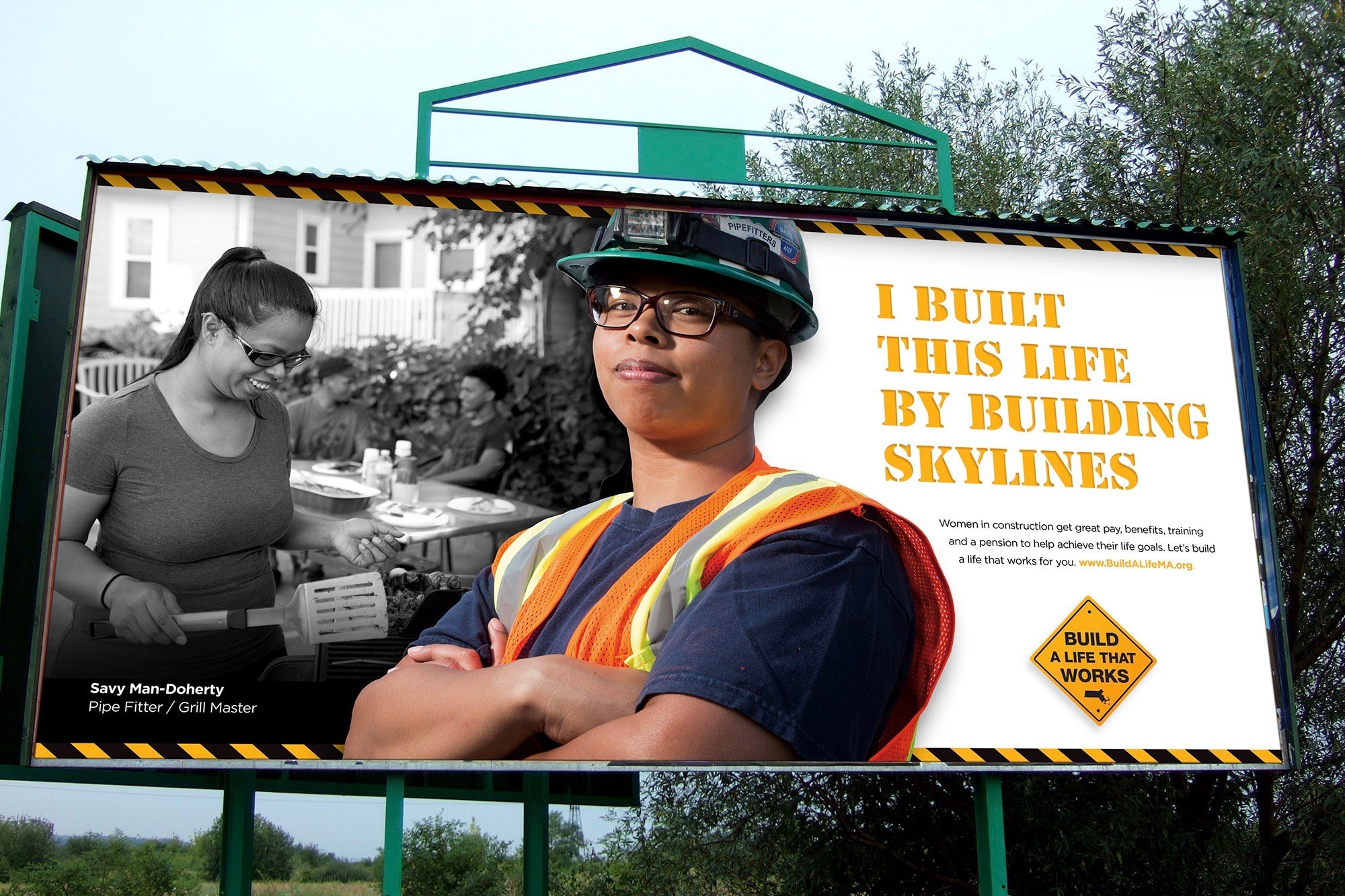 A billboard displays the Build A Life That Works campaign